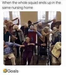 Nursing Home Meme - 25 best memes about nursing home nursing home memes