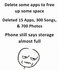 Meme Apps - delete some apps to free up some space deleted 15 apps 300 songs