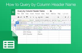 how to query google sheets by column name label