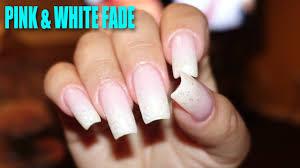 pink u0026 white fade u2022 ombré nails youtube