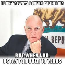 California Meme - governor jerry brown gets the meme treatment huffpost