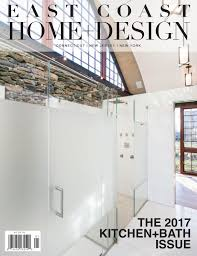 east coast home design january february 2017 by east coast