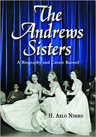 Blibliography Selected Books Film Projects U0026 Recordings Amazon Com The Andrews Sisters A Biography And Career Record