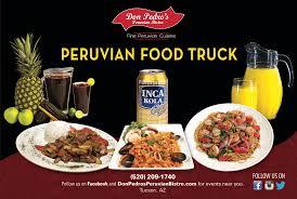peruvian cuisine peruvian cuisine food trucks tucson don pedro s peruvian bistro