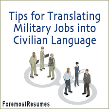 Military Resume For Civilian Job by Tips For Translating Military Skills To Civilian Resume Language