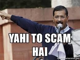 Scam Meme - yahi to scam hai az meme funny memes funny pictures