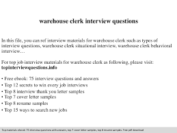 Warehouse Clerk Resume Sample Warehouse Clerk Interview Questions