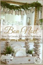 how to fake a french country christmas look french christmas