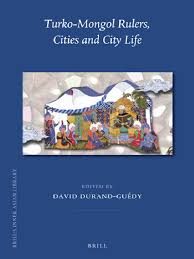 fran輟is bureau turko mongol rulers cities and city