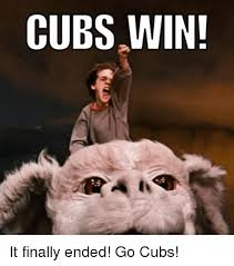 Chicago Cubs Memes - cubs win it finally ended go cubs finals meme on sizzle