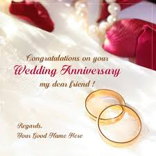 congratulations on your wedding friend marriage anniversary congratulations messages write name