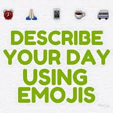 describe your day using emojis social media engagement