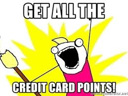 Meme Credit Card - get all the credit card points x all the things meme generator