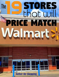 Home Depot Price Match by 19 Stores That Will Price Match Walmart U0027s Low Prices