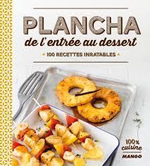 livre cuisine plancha livre plancha de l entrée au dessert par laure tombini