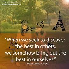 discover the best in others the best collection of quotes