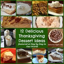 12 delicious thanksgiving dessert ideas day by day in our world