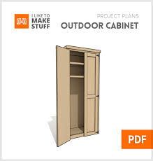 how to make storage cabinets outdoor cabinet digital plans