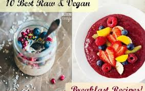 the 10 best raw food breakfast recipes bloom for life