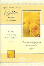 greetings for 50th wedding anniversary milestone anniversary greetings