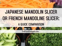 japanese mandolin vegetable slicer vs french mandoline slicer a