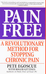 pain free a revolutionary method for stopping chronic pain pete