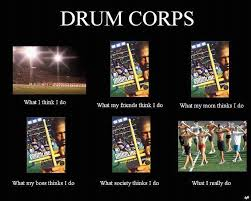 Drum Corps Memes - drum corps memes and other such things