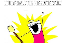 Fireworks Meme - when it comes to fireworks we ve got it good memes