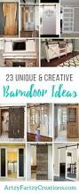 23 barndoor ideas with a unique twist cheryl phan