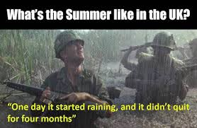 Forrest Gump Rain Meme - a reminder that britain is a strange and wonderful place 27 photos