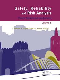 2009 safety reliability and risk analysis theory methods and