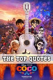 Coco Disney Quotes | coco quotes our favorite lines from the movie enzasbargains com