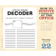 The Office Desk Calendar How To Survive Boring Office Desk 9781531902773 Calendars