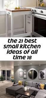 how to deal with a small kitchen the 21 best small kitchen ideas of all time 18 small