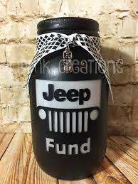jeep grill art jeep fund painted mason jar bank jeep grill jeep jeep fund