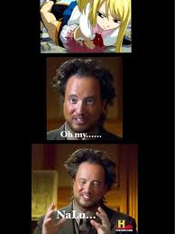 Aliens Meme History Channel - history channel guy reaction to nalu xd by joshdinobarney on deviantart