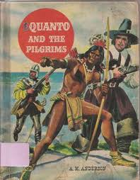 pilgrims book squanto and the pilgrims by a m