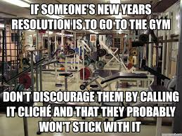 New Years Gym Meme - someone s new years resolution is to go to the gym