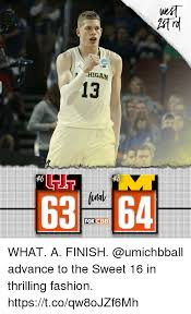 Sweet 16 Meme - higan 13 foxcbe what a finish advance to the sweet 16 in thrilling