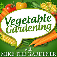 vegetable gardening by michael c podlesny on apple podcasts
