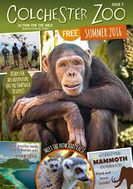 colchester zoo magazine summer 2016 by colchester zoo issuu