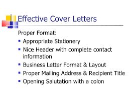 effective cover letter format effective resume and cover letter writing techniques