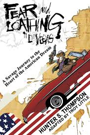 fear and loathing in las vegas graphic novel u201cmade with reverence