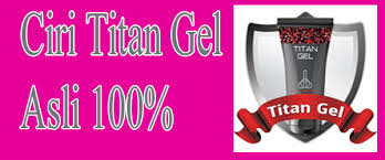 ciri ciri cream titan gel asli di indonesia
