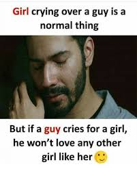 Guy Crying Meme - girl crying over a guy is a normal thing but if a guy cries for a