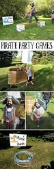 Outdoor Party Games For Adults by 25 Best Pirate Party Games Ideas On Pinterest Pirate Party