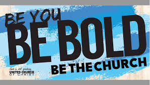 be you be bold be the church banner horizontal ucc resources