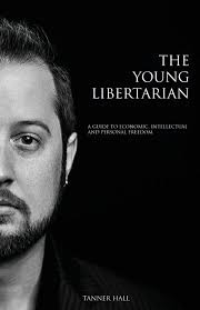 the young libertarian a guide to economic intellectual and