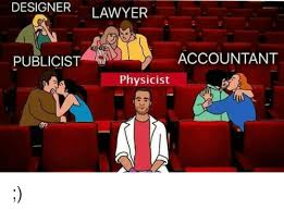 Meme Lawyer - designer lawyer accountant publicist physicist lawyer meme on sizzle