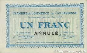 chambre de commerce carcassonne 1 franc annulé regionalism and miscellaneous carcassonne 1917